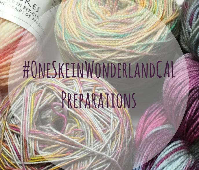 #OneSkeinWonderlandCAL Preparations… Blogmas No. 7