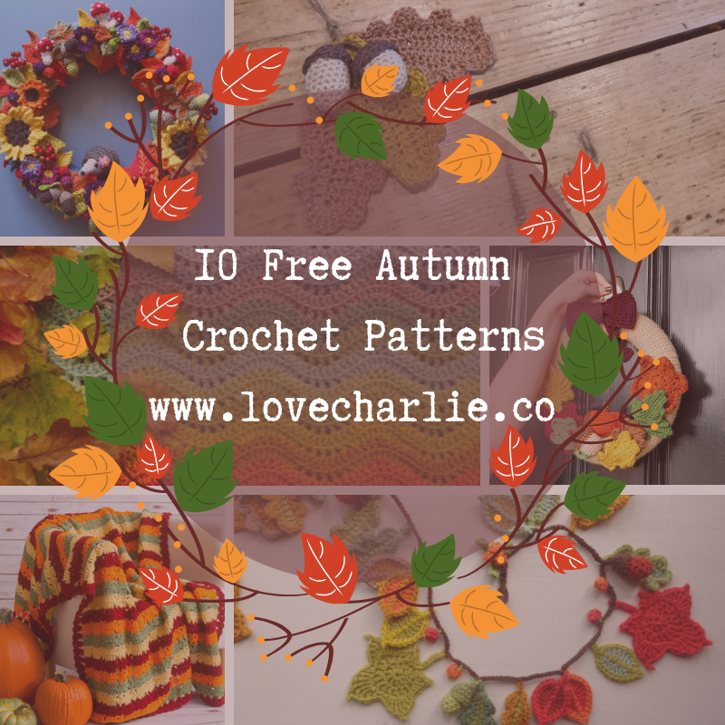 10 Free Autumn Crochet Patternswww.lovecharlie.co