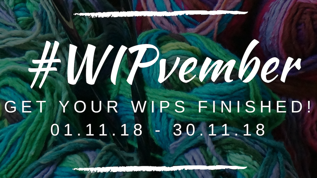 #WIPvember… Are you Joining?